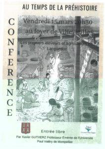 Conférence archéologique : Au temps de la Préhistoire. Présentée par Xavier GUTHERZ, professeur émérite de l'université Paul Valéry de Montpellier. Sur le théme des premiers éleveurs et agriculteurs en Languedoc.