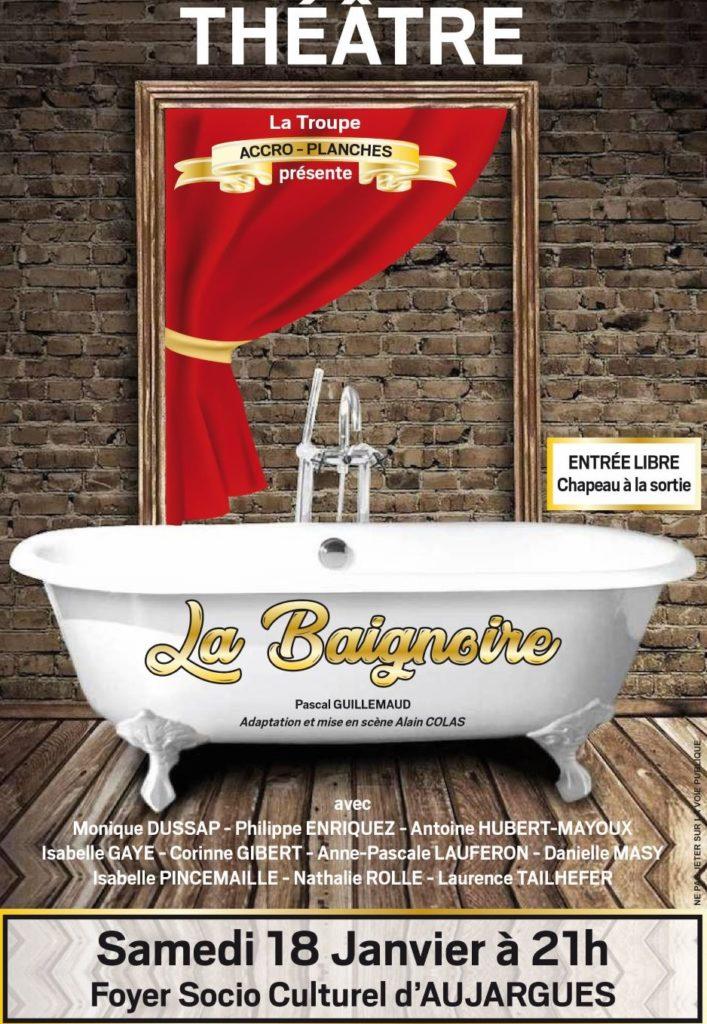"""Théâtre """"La Baignoire"""" par la troupe Accro-planches, Samedi 18 janvier 2020, au Foyer d'aujargues, à 21h. Entrée libre"""